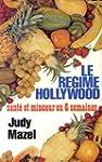 Le R�gime Hollywood : Sant� et minceu...