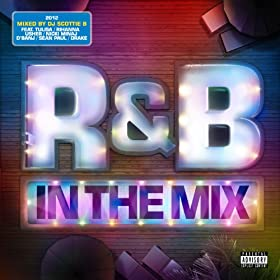 R&B In The Mix 2012 [Explicit] [+digital booklet]