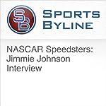 NASCAR Speedsters: Jimmie Johnson Interview | Ron Barr