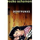 """Dorfpunksvon """"Rocko Schamoni"""""""