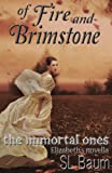 Of Fire and Brimstone (The Immortal Ones - Elizabeth's Novella)
