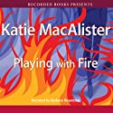 Playing with Fire: Silver Dragons, Book 1 (       UNABRIDGED) by Katie MacAlister Narrated by Barbara Rosenblat