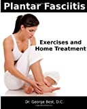img - for Plantar Fasciitis Exercises and Home Treatment book / textbook / text book