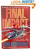 Final Impact (Axis of Time, Volumn 3)