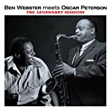 echange, troc Ben Webster & Oscar Peterson - Ben Webster Meets Oscar Peterson : The Legendary Sessions