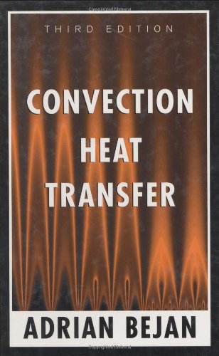 Convection Heat Transfer: Adrian Bejan: 9780471271505: Amazon.com: Books