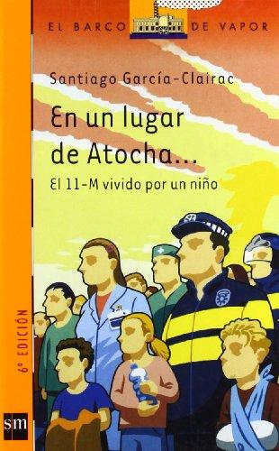 En un lugar de Atocha / In a Place of Atocha (El Barco De...