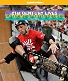 21st Century Lives: Extreme Sports People