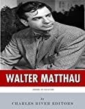 American Legends: The Life of Walter Matthau