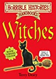Terry Deary Witches (Horrible Histories Handbooks)
