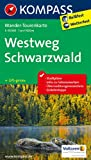 Westweg Schwarzwald: Wander-Tourenkarte. GPS-genau. 1:50000 (KOMPASS-Wander-Tourenkarten)