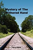 img - for Mystery of The Withered Hand book / textbook / text book