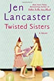 Twisted Sisters (0451239652) by Lancaster, Jen