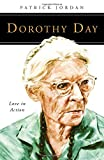 img - for Dorothy Day: Love in Action (People of God) book / textbook / text book