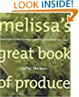 Melissa's Great Book of Produce: Everything You Need to Know about Fresh Fruits and Vegetables