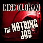 The Nothing Job: Henry Christie Series, Book 13 | Nick Oldham