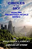 Joan Dahr Lambert Circles in the Sky: 2 (Book Two in the Mother People Series)