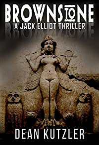 Brownstone: A Jack Elliot Thriller by Dean Kutzler ebook deal