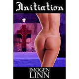 Initiation (BDSM Erotica) (Pessumae Christi Book 1) ~ Imogen Linn