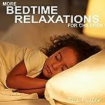 More Bedtime Relaxations for Children | Sue Fuller