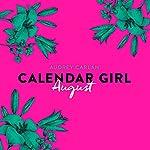 August (Calendar Girl 8)   Audrey Carlan