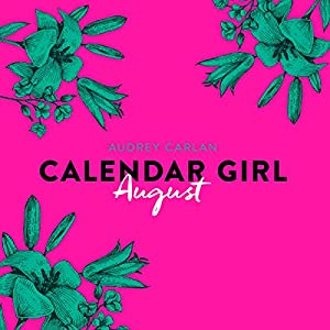 August (Calendar Girl 8) Hörbuch