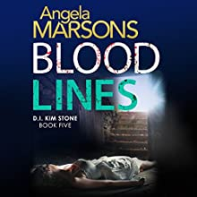 Blood Lines: Detective Kim Stone Crime Thriller Series, Book 5 | Livre audio Auteur(s) : Angela Marsons Narrateur(s) : Jan Cramer
