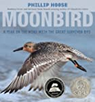 Moonbird: A Year on the Wind with the...