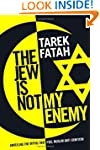The Jew is Not My Enemy: Unveiling th...