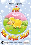 Pep the little sheep (Storie per il mondo)