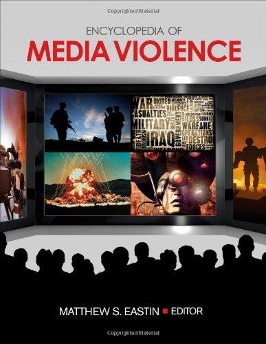 Encyclopedia Of Media Violence: One-Volume Set