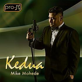 Amazon.com: Kedua: Mike Mohede: MP3 Downloads