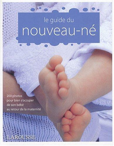 Le Guide du Nouveau-Ne