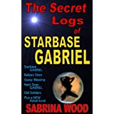 The Secret Logs of Starbase GABRIEL