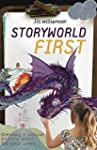 Storyworld First: Creating a Unique F...
