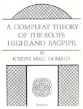 img - for A Compleat Theory of the Scots Highland Bagpipe By Joseph Macdonald book / textbook / text book