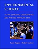 Environmental science :  active learning laboratories and applied problem sets /