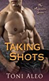 img - for Taking Shots: The Assassins Series by Aleo, Toni (2013) Mass Market Paperback book / textbook / text book