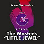 The Master's Little Jewel: An Age-Play Novelette | R. Greco
