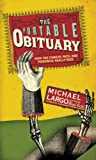 The Portable Obituary: How the Famous, Rich, and Powerful Really Died