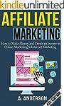 Affiliate Marketing: How To Make Mone...