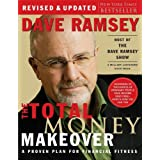 The Total Money Makeover: A Proven Plan for Financial Fitness ~ Dave Ramsey