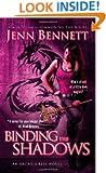 Binding the Shadows (Arcadia Bell)
