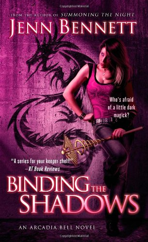 Image of Binding the Shadows (Arcadia Bell)