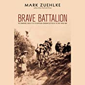 Brave Battalion: The Remarkable Saga of the 16th Battalion (Canadian Scottish) in the First World War | [Mark Zuehlke]