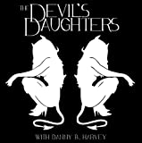 Devil's Daughters & Danny B. Harve