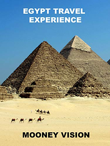 Egypt Travel Experience