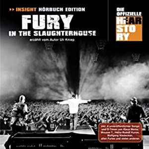Fury In The Slaughterhouse: Die offizielle Hearstory Hörbuch