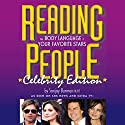 Reading People Celebrity Edition: The Body Language of Your Favorite Stars Audiobook by Sanjay Burman Narrated by Sanjay Burman