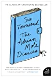 The Adrian Mole Diaries: The Secret Diary of Adrian Mole, Aged 13 3/4 / The Growing Pains of Adrian Mole (P.S.) - Sue Townsend